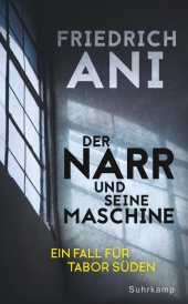 Der Narr und seine Maschine