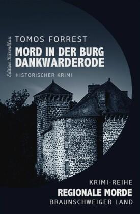 Mord in der Burg Dankwarderode