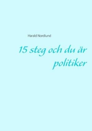 15 steg och du är politiker
