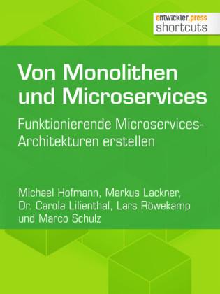 Von Monolithen und Microservices