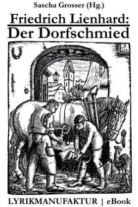 Friedrich Lienhard: Der Dorfschmied