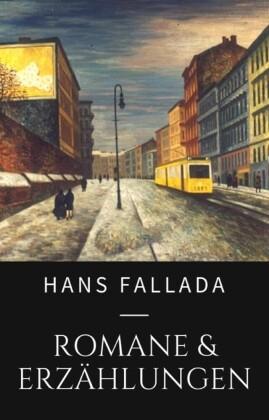 Hans Fallada - Romane und Erzählungen