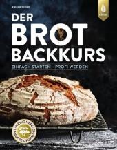 Der Brotbackkurs