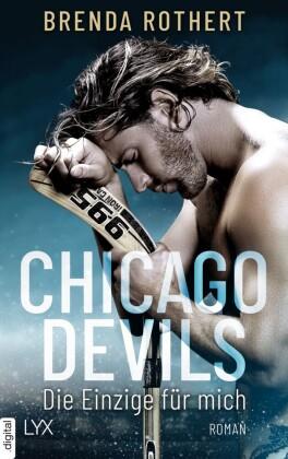 Chicago Devils - Die Einzige für mich