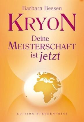 Kryon - Deine Meisterschaft ist jetzt