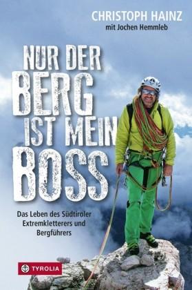 Nur der Berg ist mein Boss