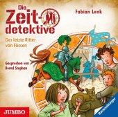 Die Zeitdetektive - Der letzte Ritter von Füssen, 1 Audio-CD