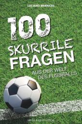 100 skurrile Fragen aus der Welt des Fußballs Cover