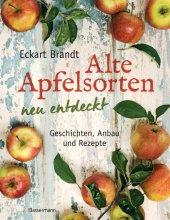Alte Apfelsorten neu entdeckt