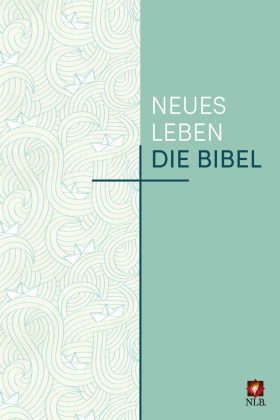 Neues Leben. Die Bibel, NLB. - Sonderausgabe