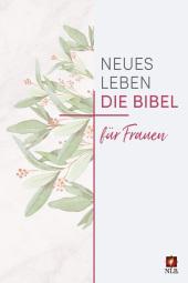 Neues Leben. Die Bibel - NLB. für Frauen