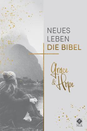 Neues Leben. Die Bibel - NLB., Grace & Hope
