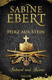 Schwert und Krone - Herz aus Stein Cover
