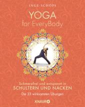 Yoga for EveryBody - schmerzfrei und entspannt in Schultern und Nacken; .