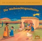 Die schönsten Familienkonzerte. Die Weihnachsgeschichte, 1 Audio-CD Cover