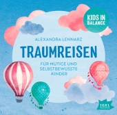 Kids in Balance. Traumreisen, 1 Audio-CD Cover