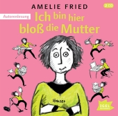 Ich bin hier bloß die Mutter, 1 Audio-CD Cover