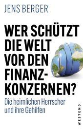 Wer schützt die Welt vor den Finanzkonzernen? Cover