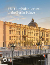 The Humboldt Forum in the Berlin Palace