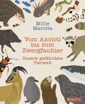 Vom Axolotl zum Zwergfaultier Cover