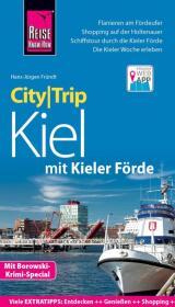 Reise Know-How CityTrip Kiel mit Kieler Förde (mit Borowski-Krimi-Special) Cover