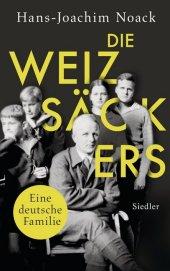 Die Weizsäckers. Eine deutsche Familie Cover
