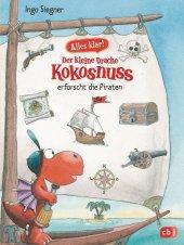 Alles klar! Der kleine Drache Kokosnuss erforscht die Piraten Cover