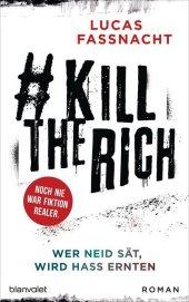 #KillTheRich - Wer Neid sät, wird Hass ernten Cover