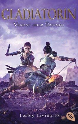 Gladiatorin - Verrat oder Triumph