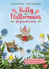 Hetty Flattermaus fliegt hoch hinaus Cover