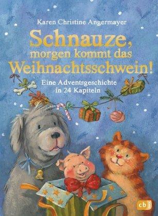 Schnauze, morgen kommt das Weihnachtsschwein!