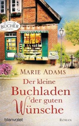 Cover des Mediums: Der kleine Buchladen der guten Wünsche