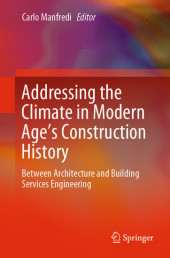 Addressing the Climate in Modern Age's Construction History