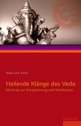 Heilende Klänge des Veda