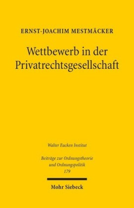 Wettbewerb in der Privatrechtsgesellschaft