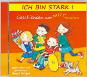 Ich bin stark! - Hörbuch, 1 Audio-CD