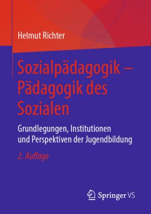 Sozialpädagogik - Pädagogik des Sozialen