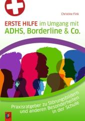 Erste Hilfe im Umgang mit ADHS, Borderline & Co. Cover