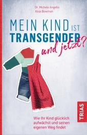 Mein Kind ist transgender - und jetzt? Cover