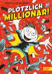 Plötzlich: Millionär!