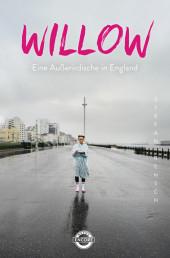 Willow - Eine Außerirdische in England