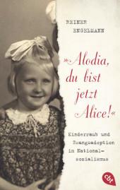'Alodia, du bist jetzt Alice!'