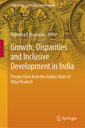 Growth, Disparities and Inclusive Development in India