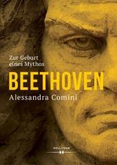 Beethoven - Die Geburt eines Mythos