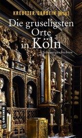 Die gruseligsten Orte in Köln Cover