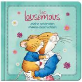 Leo Lausemaus - Meine schönsten Mama-Geschichten Cover