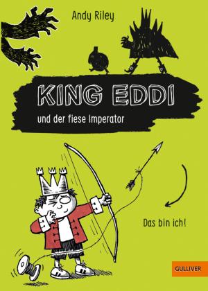 King Eddi und der fiese Imperator