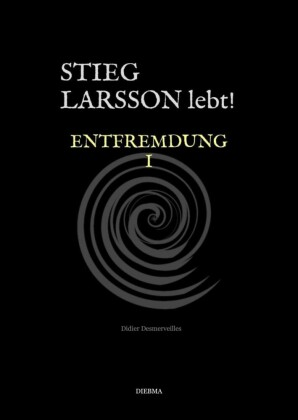 Stieg Larsson lebt!