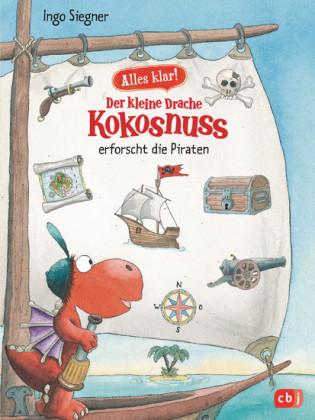 Alles klar! Der kleine Drache Kokosnuss erforscht die Piraten