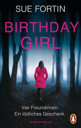 Birthday Girl - Vier Freundinnen. Ein tödliches Geschenk.